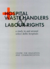 Hospital Waste Handlers Labour Rights: A Study in