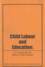Child Labour and Education: An Enquiry into the Status in Uttar Pradesh